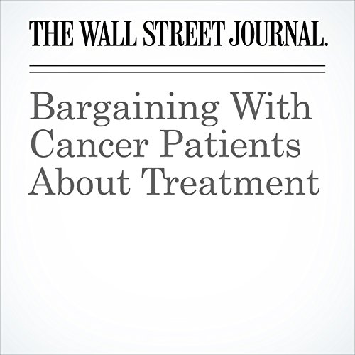 Bargaining With Cancer Patients About Treatment copertina