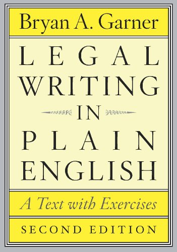 Legal Writing in Plain English, Second Edition: A Text with Exercises (Chicago Guides to Writing, Editing, and Publishing) (English Edition)