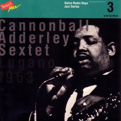 Cannonball Adderley Sextet