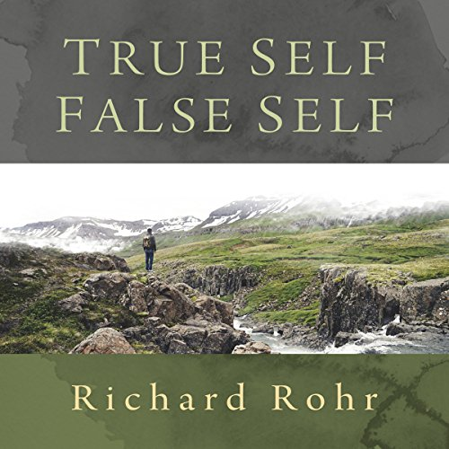 True Self, False Self                   By:                                                                                                                                 Richard Rohr O.F.M.                               Narrated by:                                                                                                                                 Richard Rohr O.F.M.                      Length: 5 hrs and 16 mins     14 ratings     Overall 4.9