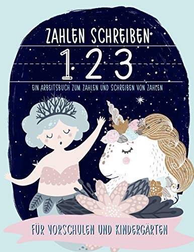 Zahlen schreiben: Ein Arbeitsbuch zum Zählen und Schreiben von Zahlen: Für Vorschulen und Kindergärten: Ein Arbeitsbuch für Mathe und zum Schreiben ... Mädchen und Buben (zwischen 3 und 5)
