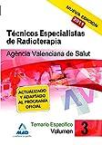 Técnicos Especialistas de Radioterapia, Agencia Valenciana de Salud. Temario específico