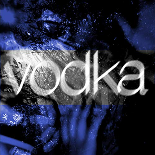 Vodka Eis [Explicit]