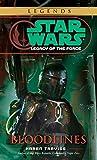 Star Wars: Legacy of the Force: Bloodlines by Karen Traviss (2006) Paperback