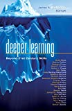 Deeper Learning: Beyond 21st Century Skills (Solutions)