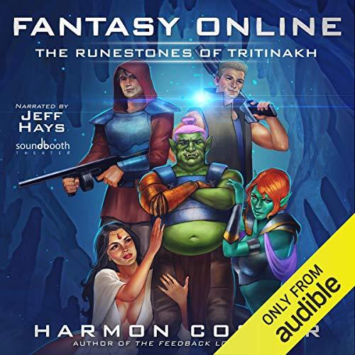 Fantasy Online: The Runestones of Tritinakh audiobook cover art