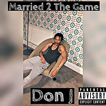 Married 2 the Game