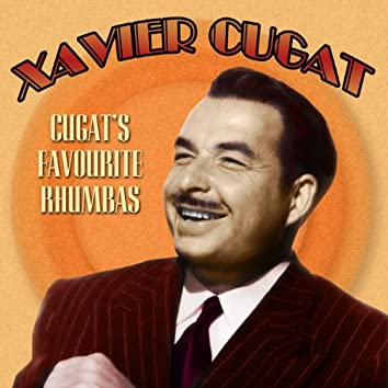 Cugat's Favourite Rumbas