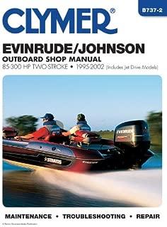 Evinrude/Johnson 85-300 HP Two-Stroke 1995-2002 (CLYMER MARINE REPAIR)