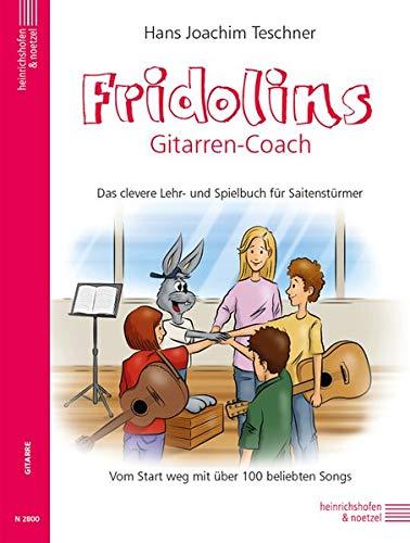 Fridolins Gitarrencoach: Das clevere Lehr-und Spielbuch für Saitenstürmer