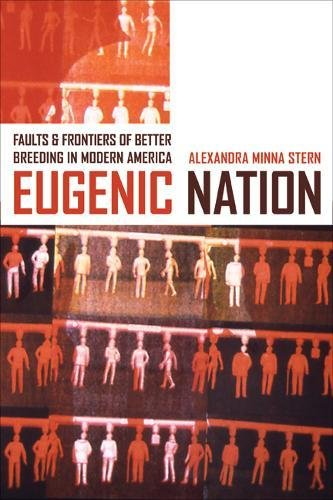 Eugenic Nation: Faults and Frontiers of Better Breeding...
