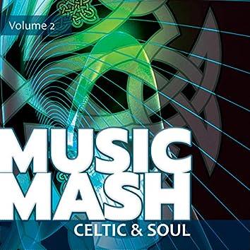 Music Mash, Vol. 2 - Celtic and Soul