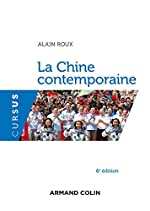 La Chine contemporaine - 6e édition d'Alain Roux