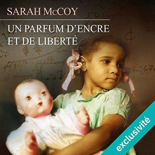 Un parfum d'encre et de la liberté audiobook cover art