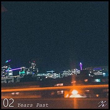 02 Years Past