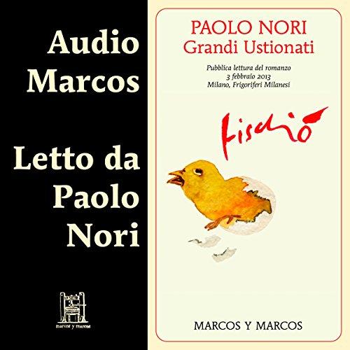 Grandi Ustionati  Audiolibri