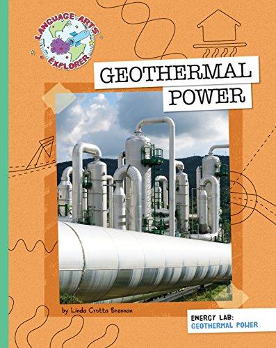 Geothermal Power (Explorer Library: Language Arts Explorer)