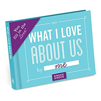 Knock Knock What I Love about Us Fill in the Love Book Fill-in-the-Blank Gift Journal 4.5 x 3.25-inches