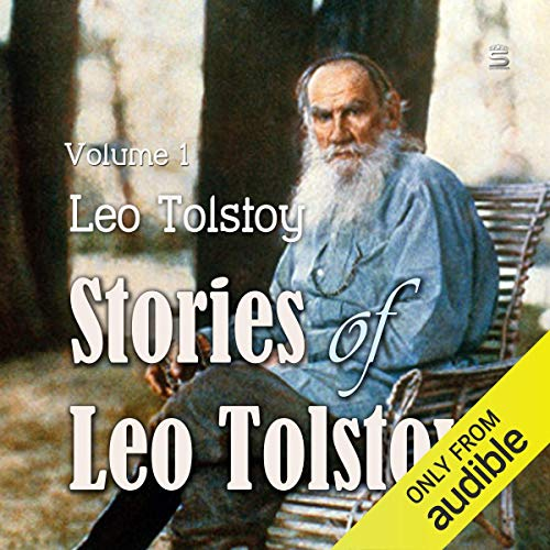 Stories of Leo Tolstoy, Volume 1 audiobook cover art