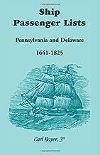 Ship Passenger Lists, Pennsylvania and Delaware (1641-1825)