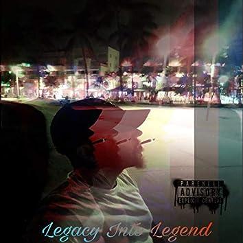 Legacy into Legend
