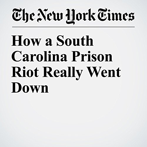 How a South Carolina Prison Riot Really Went Down audiobook cover art
