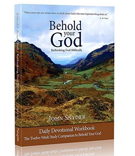 Behold Your God Student Workbook: The Twelve-Week Study Companion To Behold Your God by Media Gratiae (2013-04-09)