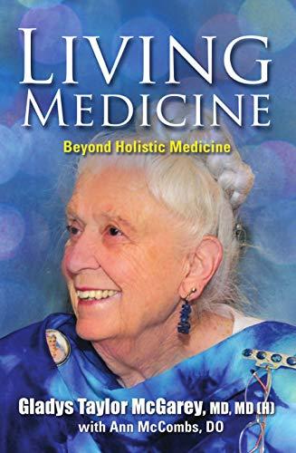 Living Medicine (English Edition)