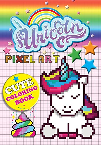 Unicorn Pixel Art: Colour Unicorns By Numbers For Kids Ages 5-10