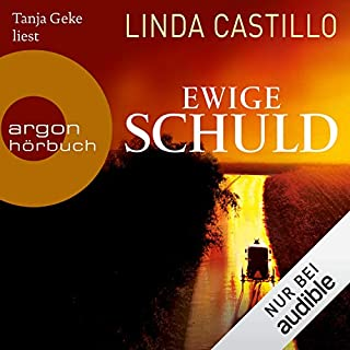 Ewige Schuld     Kate Burkholder 9              Autor:                                                                                                                                 Linda Castillo                               Sprecher:                                                                                                                                 Tanja Geke                      Spieldauer: 10 Std. und 18 Min.     676 Bewertungen     Gesamt 4,6
