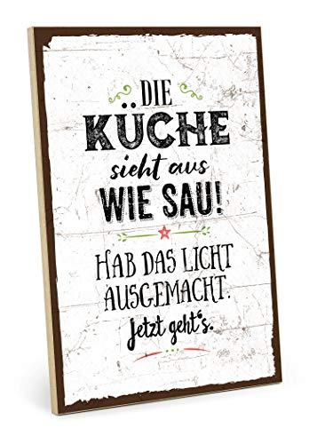 TypeStoff Holzschild mit Spruch – DIE KÜCHE Sieht AUS WIE SAU – im Vintage-Look als Geschenk und Dekoration (19,5 x 28,2 cm)