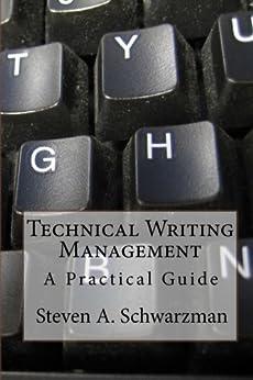 Technical Writing Management: A Practical Guide by [Steven Schwarzman]