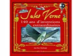 Jules Verne - 140 ans d'inventions extraordinaires