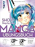 Shojo. Manga Step by Step Übungsbuch: Einzigartiger Übungskurs für Shojos - Gecko Keck