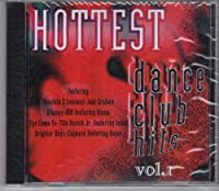 Hottest Dance Club Hits 1