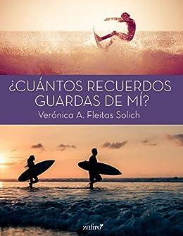 ¿Cuántos recuerdos guardas de mí? – Verónica A. Fleitas Solich (Rom) 514iwDbutkL._SX260_
