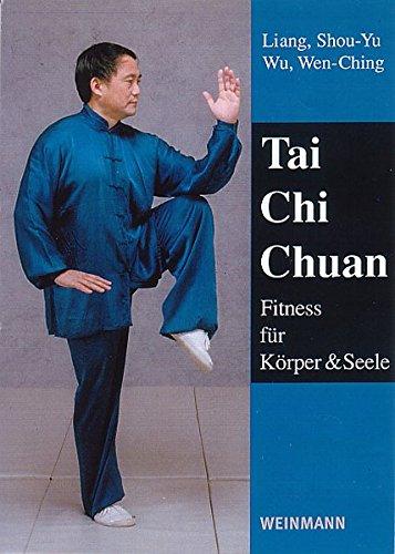 Tai Chi Chuan: Fitness für Körper und Seele