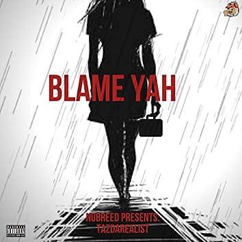 Blame Yah