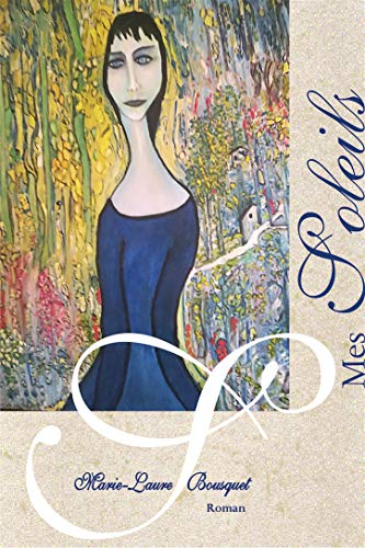 Mes Soleils (French Edition)