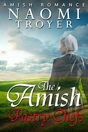 The Amish Pastry Chefs (English Edition)