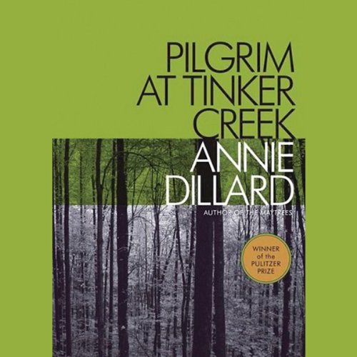 Pilgrim at Tinker Creek audiobook cover art