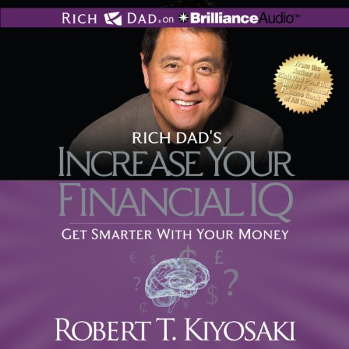 Rich Dad's Increase Your Financial IQ audiobook cover art