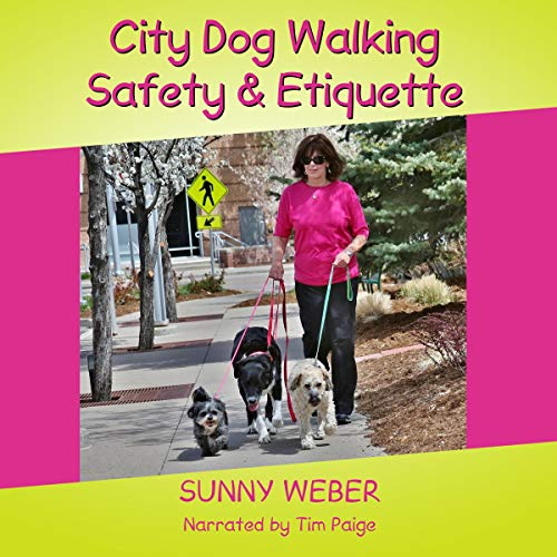 City Dog Walking Safety & Etiquette audiobook cover art