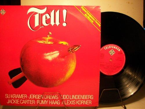 TELL! - ORIGINAL SCHALLPLATTENFASSUNG DES MUSICALS - D1977 - JÜRGEN DREWS / UDO LINDENBERG / SU KRAMER / JACKIE CARTER / ROMY HAAG / ALEXIS KORNER - VINYL