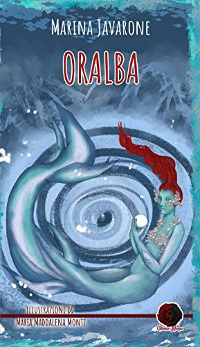 Oralba (Collana Nhope) (Italian Edition)