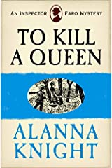 To Kill a Queen (An Inspector Faro Mystery No.6) Kindle Edition