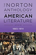 The Norton Anthology of American Literature (Ninth Edition) (Vol. Volume C)