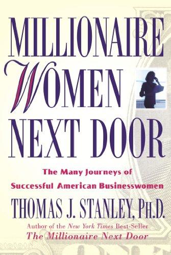 Millionaire Women Next Door: The Many Journeys of Successful American Businesswomenの詳細を見る