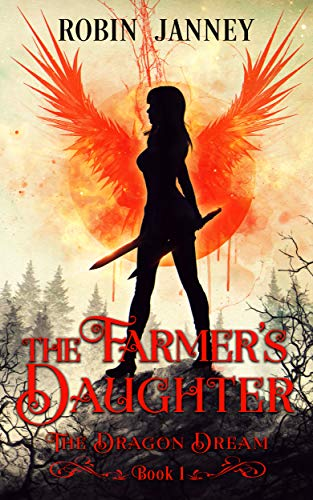 The Farmer's Daughter: The Dragon Dream: Book One (English Edition)