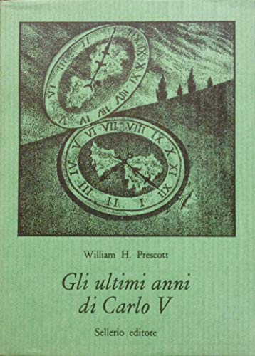 Gli ultimi anni di Carlo V (stampa 1978)